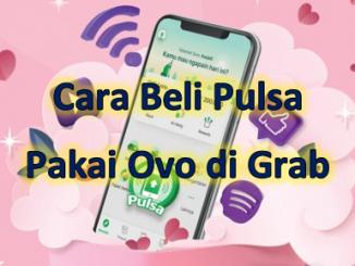 Cara isi pulsa pakai Ovo di aplikasi Grab terbaru 2020