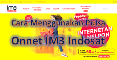 Cara menggunakan pulsa Onnet IM3 Indosat terbaru tahun 2021