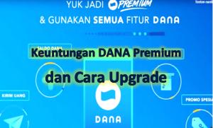 Keuntungan DANA Premium Serta Cara Upgrade