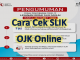 Cara mengecek SLIK OJK online terbaru