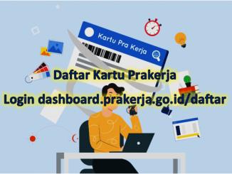 Daftar Kartu Prakerja Gelombang 5, Login https //dashboard.prakerja.go.id/daftar