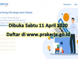 Dibuka Sabtu 11 April 2020 Hari Ini, Segera Daftar di www.prakerja.go.id