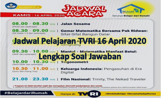 Jadwal pelajaran TVRI 16 April 2020 lengkap soal dan jawaban