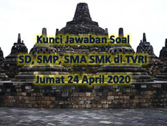 Kunci Jawaban Soal SD, SMP, SMA SMK di TVRI, Jumat 24 April 2020