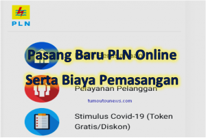 Cara Pasang Baru PLN Online 2020 & Biaya Pemasangan