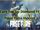 Cara Top Up Diamond FF Pakai Pulsa Indosat