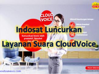 Indosat Luncurkan Layanan Suara CloudVoice Mei 2020