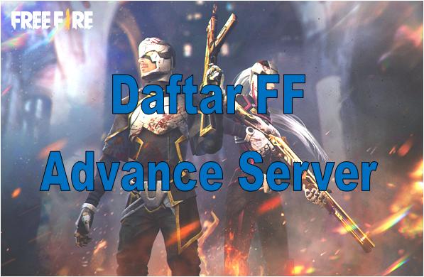 Login Ff Advance Ff Garena Download Ff Advance Server Ff Juli 2020 Tumoutounews