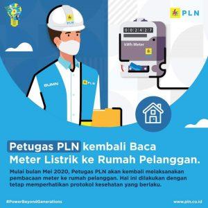 PLN sudah kembali melaksanakan pembacaan meter secara langsung ke rumah pelanggan.