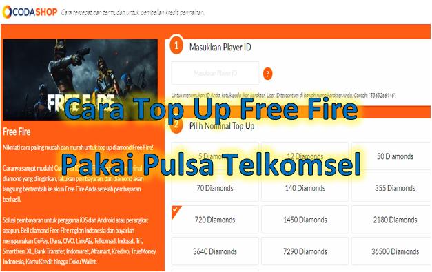 Cara Top Up Free Fire Pakai Pulsa Telkomsel 2020 Tumoutounews