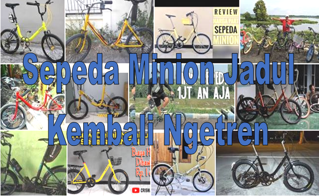 Sepeda Minion Jadul Kembali Ngetren Ini Kisaran Harganya Tumoutounews