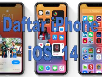 iOS 14 untuk iPhone Apa Saja
