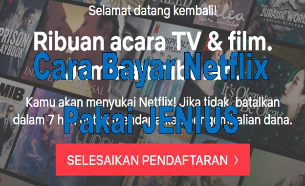 Cara Bayar Netflix Pakai Jenius