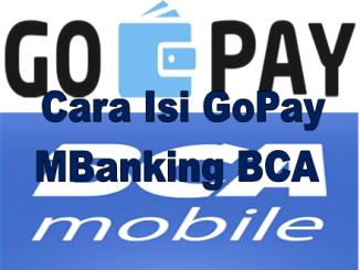 Cara Isi GoPay Mbanking BCA