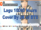 Download Lagu 10000 Hours Cover By JK of BTS Masuk Google Tren